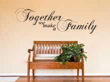 Family Wall Quote Together we make a family Vinyl Sticker Wall Art Mural Decal